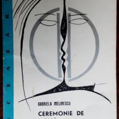 GABRIELA MELINESCU: CEREMONIE DE IARNA (POEZII)[DEBUT 1965/grafica ILEANA BRATU]