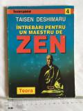 Taisen Deshimaru - Intrebari pentru un maestru de zen