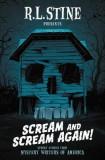 Scream and Scream Again!: A Horror-Mystery Anthology