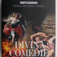 Dante Aligheri - Divina comedie(Infernul, Purgatoriul, Paradisul)