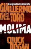 Molima/Guillermo del Toro, Chuck Hogan