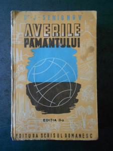 J. SEMIONOW - AVERILE PAMANTULUI. O GEOGRAFIE ECONOMICA PENTRU ORICINE (1943)