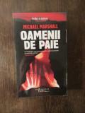 OAMENII DE PAIE-MICHAEL MARSHALL , 2007