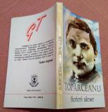 Scrieri alese (versuri si proza). Editura Arania, 1995 - George Toparceanu, Alta editura, George Topirceanu
