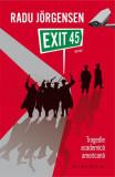 Exit 45. Tragedie academică americană