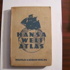 "CY Dr. MURIS & Otto WAND ""Hansa Welt Atlas"" 1933 / Atlasul Lumii / limba germana"