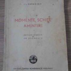 MOMENTE, SCHITE, AMINTIRI EDITIUNE INGRIJITA DE GH. ADAMESCU - I.L. CARAGIALE