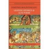Legende istorice si alte poeme - Dimitrie Bolintineanu