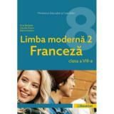 Manual Limba Moderna 2 Franceza clasa a VIII-a