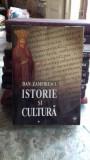 ISTORIE SI CULTURA - DAN ZAMFIRESCU VOL.1