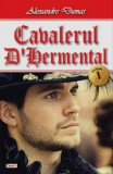 Cumpara ieftin Cavalerul d'Harmental 1/Alexandre Dumas