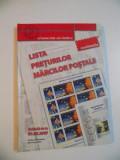 LISTA PRETURILOR MARCILOR POSTALE , VALABILA DE LA 01.02.2007 , COLECTIA O LUME INTR-UN TIMBRU , ROMFILATELIA , 2007