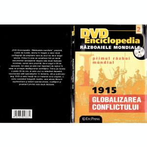 Primul Război Mondial 1915 Globalizarea Conflictului
