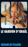 Gerard de Villiers - SAS - Le gardien d'Israel
