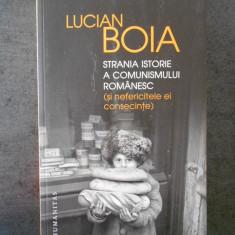 LUCIAN BOIA - STRANIA ISTORIE A COMUNISMULUI ROMANESC  (2016)