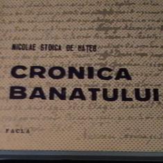 CRONICA BANATULUI-NICOLAE STOICA DE HATEG-ED-II-A REVAZUTA-370 PG A4-