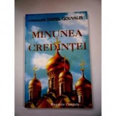 MINUNEA CREDINTEI - ARHIMANDRIT DANIIL GOUVALIS