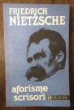 Friedrich Nietzsche - Aforisme si scrisori