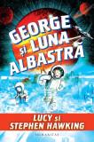 George si luna albastra | Stephen Hawking, Lucy Hawking