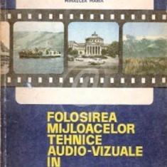 Folosirea mijloacelor tehnice audio-vizuale in predarea geografiei