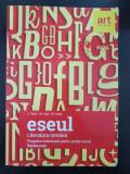 LITERATURA ROMANA PREGATIRE INDIVIDUALA PROBA SCRISA - ESEUL - Paicu, Lupu 2017