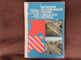 INTREBARI SI RASPUNSURI PRIVIND CIRCULATIA RUTIERA EDITURA SPORT TURISM 1977 RSR, Alta editura