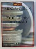 PROFESIONIST IN VANZARI de NIDO R . QUEBIEN , 2006