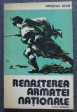 Apostol Stan - Renașterea armatei naționale