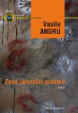Zece povestiri antume | Vasile Andru, Paralela 45