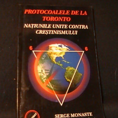 NATIUNILE UNITE CONTRA CRESTINISMULUI-PROTOCOALELE DE LA TORONTO-SERGE MONASTE-, Alta editura