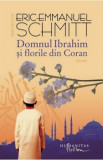 Domnul Ibrahim si florile din Coran/Eric-Emmanuel Schmitt
