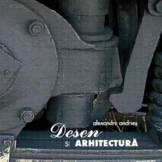 Desen si arhitectura (album + DVD) | Alexandru Andries