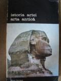 ISTORIA ARTEI- ARTA ANTICA -ELIE FAURE -BUC. 1988