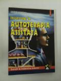 INCURSIUNE IN AUTOTERAPIA ASISTATA - ANDRE MOREAU
