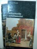 STRUCTURILE COTIDIANULUI -FERNAND BRAUDEL - BUC. 1984 VOL.I-II