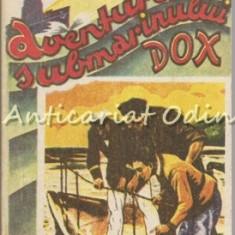 Epava Misterioasa. Aventurile Submarinului Dox - Hans Warrem