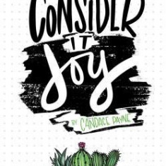 Consider It Joy: A Six-Month Guided Bullet Journal