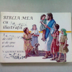 BIBLIA MEA CU ILUSTRATII - V. GILBERT BEERS