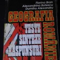 GEOGRAFIA ROMANIEI-TESTE- SINTEZE-RASPUNSURI-FLORINA BRAN-AL. BOTESCU-D.ALEX