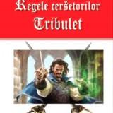 Regele cersetorilor(vol. 1)|Tribulet-Michel Zevaco(Aldo Press)