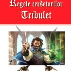 Regele cersetorilor(vol. 1) Tribulet-Michel Zevaco(Aldo Press)