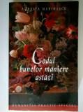 Aurelia Marinescu - Codul bunelor maniere astazi {Humanitas, 2002}