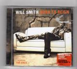 Will Smith - Born To Reign CD original 2002 Comanda minima 100 lei