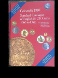 Catalog Numismatic  Coincraft's Standard 1066-1997, Londra 1997.