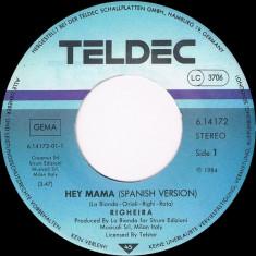 "Righeira - Hey Mama (1984, Teldec) Disc vinil single 7"""