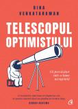 Telescopul optimistului   Bina Venkataraman, Curtea Veche