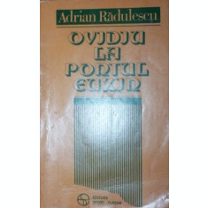 OVIDIU LA PORTUL EUXIN - ADRIAN RADULESCU