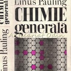 Chimie Generala - Linus Pauling