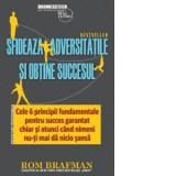 Sfideaza adversitatile si obtine succesul, Rom Brafman