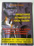 Operatiunea ultrasecreta ,,Calul Troian,, - Richard Gleen    (4+1)R
